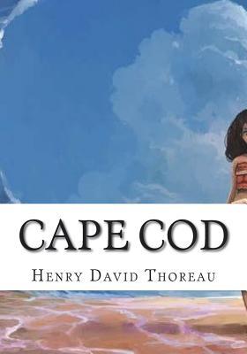 Cape Cod - Thoreau, Henry David