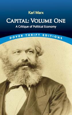 Capital: A Critique of Political Economy - Marx, Karl
