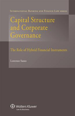 Capital Structure and Corporate Governance: The Role of Hybrid Financial Instruments - Sasso, Lorenzo