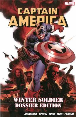 Captain America: Winter Soldier Dossier Edition - Brubaker, Ed, and Lark, Michael (Artist), and Perkins, Mike (Artist)