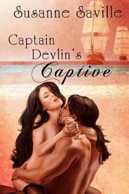 Captain Devlin's Captive - Saville, Susanne