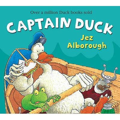 Captain Duck - Alborough, Jez