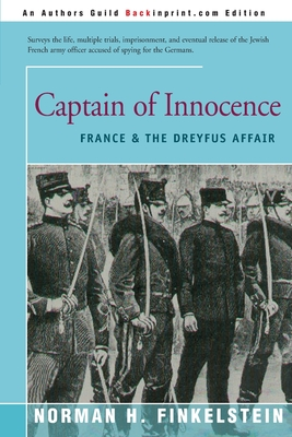Captain of Innocence: France & the Dreyfus Affair - Finkelstein, Norman H