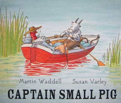 Captain Small Pig - Waddell, Martin