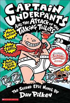 Captain Underpants and the Attack of Thetalking Toilets - Pilkey, Dav