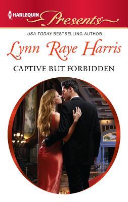 Captive But Forbidden - Raye Harris, Lynn, and Harris, Lynn Raye