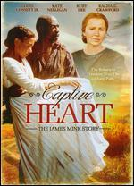 Captive Heart: The James Mink Story - Bruce Pittman