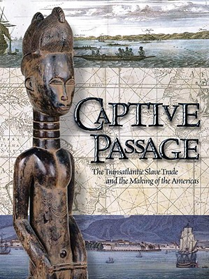 Captive Passage: Captive Passage - Mariners, and The Mariners Museum (Editor)