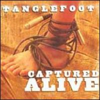 Captured Alive - Tanglefoot