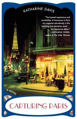 Capturing Paris - Davis, Katharine