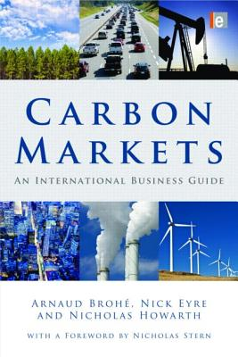 Carbon Markets: An International Business Guide - Brohe, Arnaud