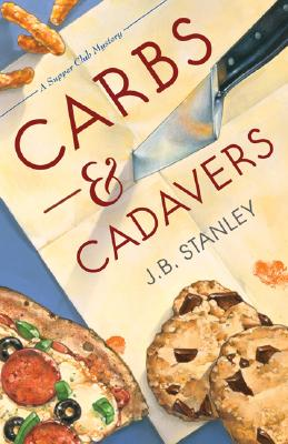 Carbs and Cadavers - Stanley, J B