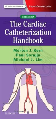 Cardiac Catheterization Handbook - Kern, Morton J, MD, Facc, and Sorajja, Paul, MD, and Lim, Michael J, MD