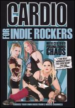 Cardio for Indie Rockers