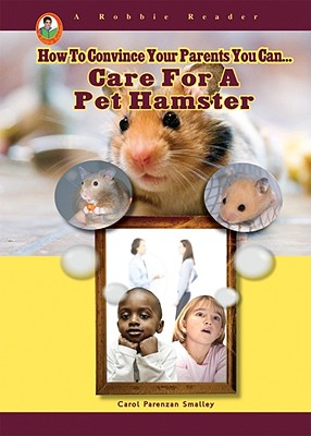 Care for a Pet Hamster - Smalley, Carol Parenzan