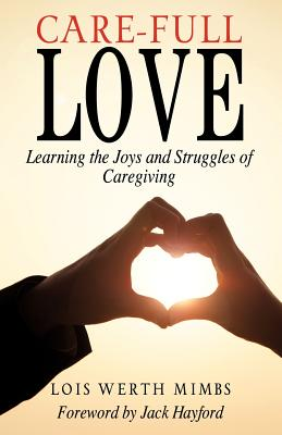 Care-Full Love - Mimbs, Lois Werth