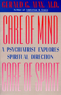Care of Mind/Care of Spirit - May, Gerald G