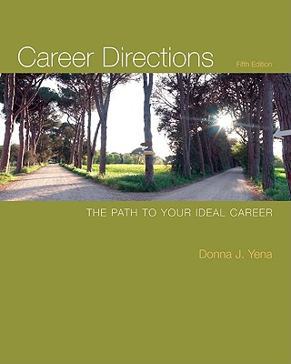 Career Directions: The Path to Your Ideal Career - Yena, Donna