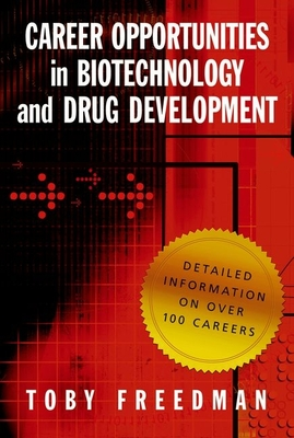 Career Opportunities in Biotechnology and Drug Development - Freedman, Toby