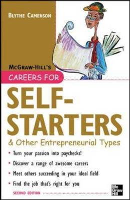 Careers for Self-Starters: & Other Entrepreneurial Types - Camenson, Blythe