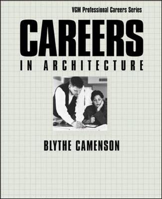 Careers in Architecture - Camenson, Blythe, and Camenson Blythe