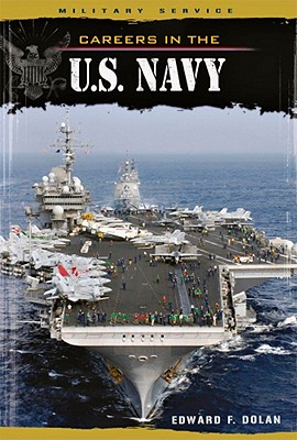 Careers in the U.S. Navy - Dolan, Edward F