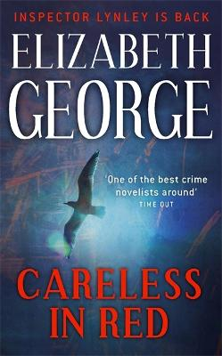 Careless in Red: An Inspector Lynley Novel: 12 - George, Elizabeth
