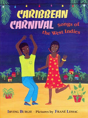 Caribbean Carnival: Songs of the West Indies - Burgie, Irving