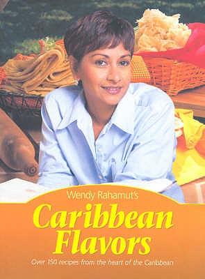 Caribbean Flavors - Rahamut, Wendy