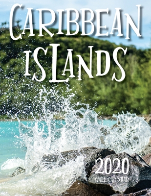 Caribbean Islands 2020 Wall Calendar - Just Be