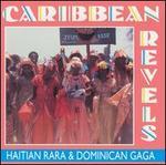 Caribbean Revels: Haitian Rara & Dominican Gaga