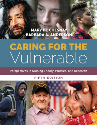 Caring For The Vulnerable - de Chesnay, Mary, and Anderson, Barbara