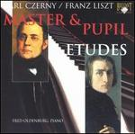 Carl Czerny, Franz Liszt: Master & Pupil (Etudes) - Fred Oldenburg (piano)