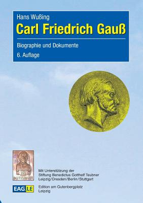 Carl Friedrich Gauss - Wussing, Hans