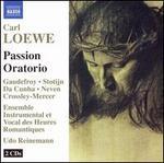 Carl Loewe: Passion Oratorio