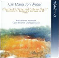 Carl Maria von Weber: Concertos for Clarinet and Orchestra Nos. 1-2; etc. - Alessandro Carbonare (clarinet); Orchestra Haydn di Bolzano e Trento; Alessandro Carbonare (conductor)