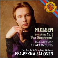 "Carl Nielsen: Symphony No. 2 ""Four Temperaments""; Pan & Syrinx, Op. 49; Aladdin Suite - Radio Symphony Orchestra (choir, chorus); Radio Symphony Orchestra"