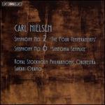 Carl Nielsen: Symphony No. 2 'The Four Temperaments'; Symphony No. 6 'Sinfonia Semplice'