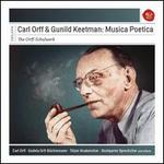 Carl Orff & Gunild Keetman: Musica Poetica (The Orff-Schulwerk)
