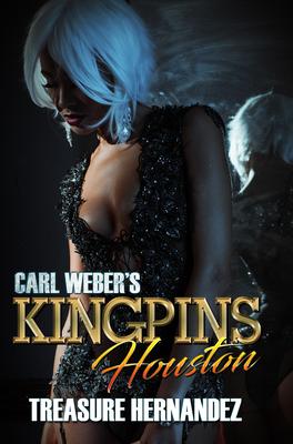 Carl Weber's Kingpins: Houston - Hernandez, Treasure