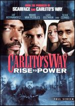 Carlito's Way: Rise to Power [P&S] - Michael S. Bregman