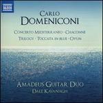 Carlo Domeniconi: Concerto Mediterraneo; Chaconne; Trilogy; Toccata in Blue; Oyun