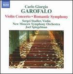 Carlo Giorgio Garofalo: Violin Concerto; Romantic Symphony