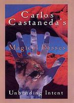 Carlos Castaneda's Magical Passes