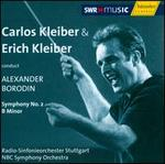 Carlos Kleiber & Erich Kleiber Conduct Alexander Borodin: Symphony No. 2 in B minor