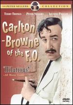 Carlton-Browne of the F.O.