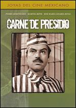 Carne de Presidio - Emilio Gomez Muriel