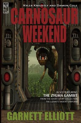 Carnosaur Weekend - Elliott, Garnett