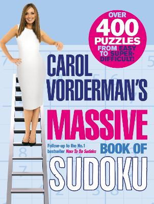 Carol Vorderman's Massive Book of Sudoku - Vorderman, Carol