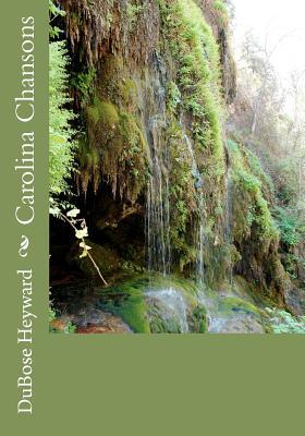 Carolina Chansons - Heyward, Dubose